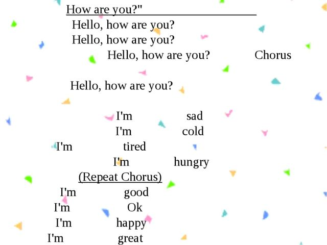 "How are you?"" Hello, how are you? Hello, how are you? Hello, how are you? Cho..."