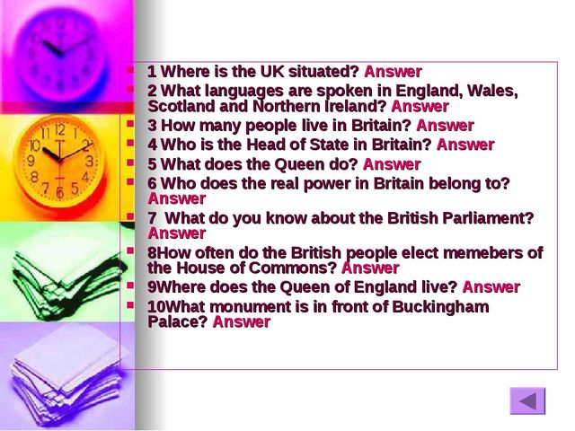 1 Where is the UK situated? Answer 2 What languages are spoken in England, Wa...