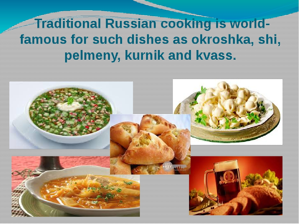 Traditional Russian cooking is world-famous for such dishes as okroshka, shi,...