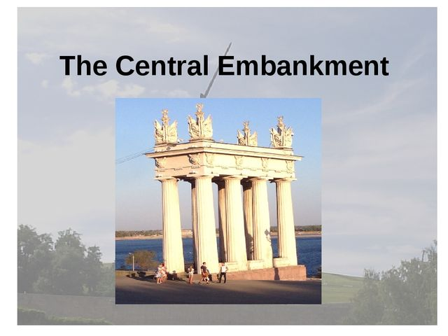 The Central Embankment