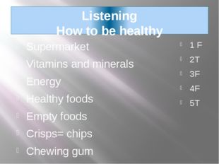 Listening How to be healthy Supermarket Vitamins and minerals Energy Healthy