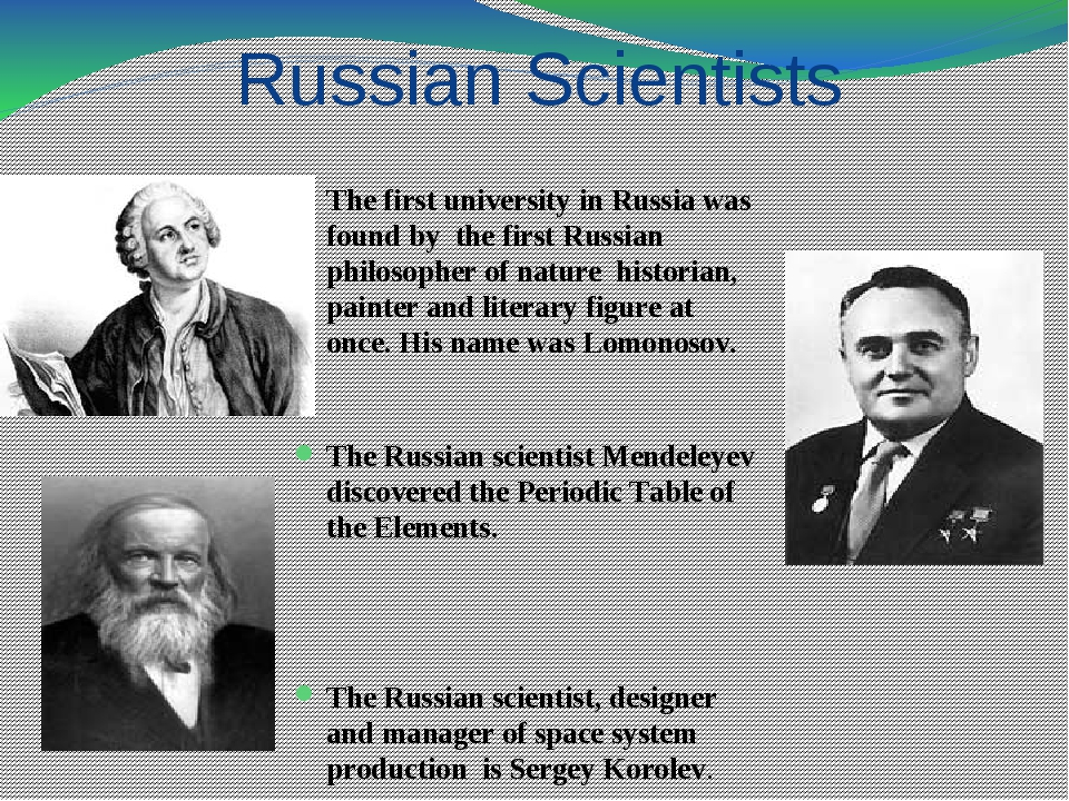 Russian Scientists The first university in Russia was found by the first Russ...