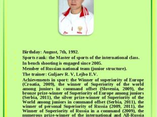 Artyom Nekrasov Birthday: August, 7th, 1992. Sports rank: the Master of sport