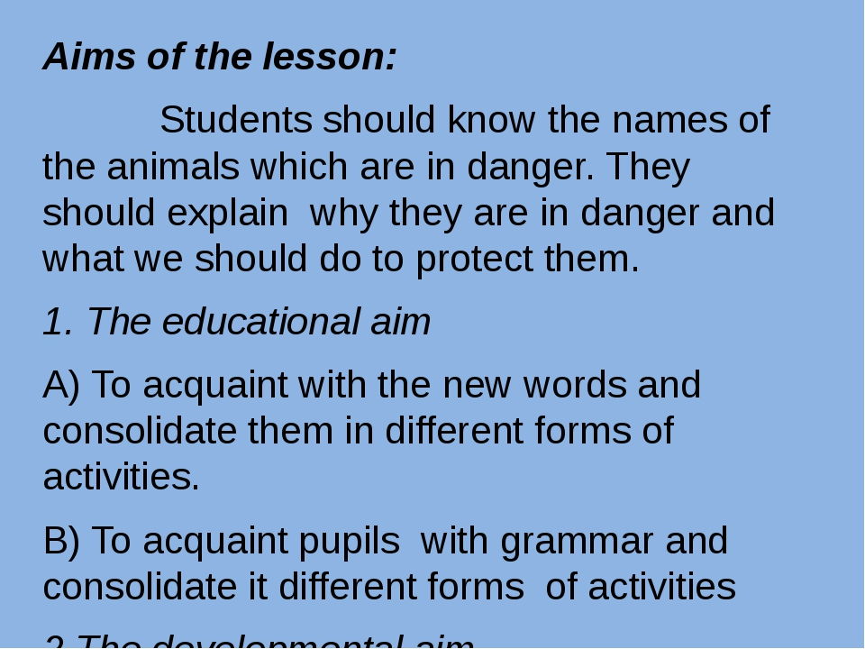 Aims of the lesson: Students should know the names of the animals which are i...