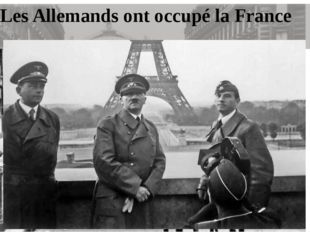 Les Allemands ont occupé la France