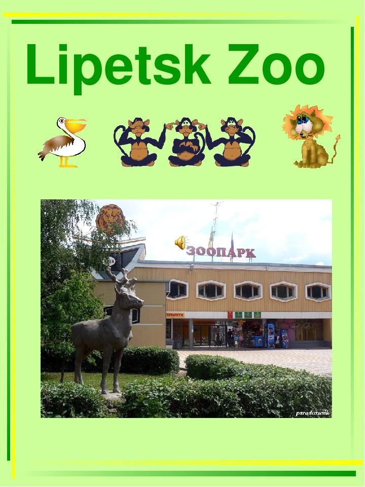 Lipetsk Zoo