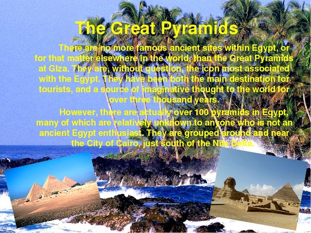 There are no more famous ancient sites within Egypt, or for that matter el...