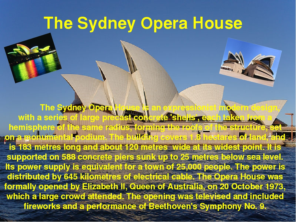 The Sydney Opera House is an expressionist modern design, with a series of l...
