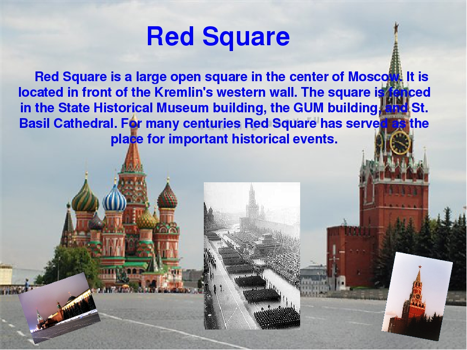 Red Square is a large open square in the center of Moscow. It is located...