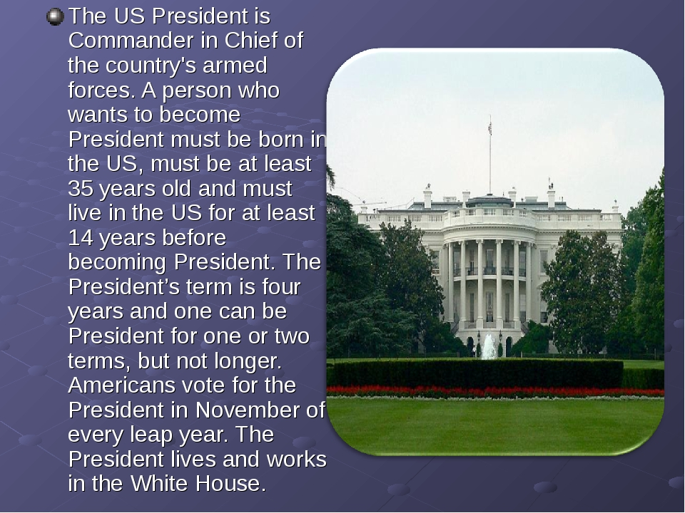The US President is Commander in Chief of the country's armed forces. A perso...