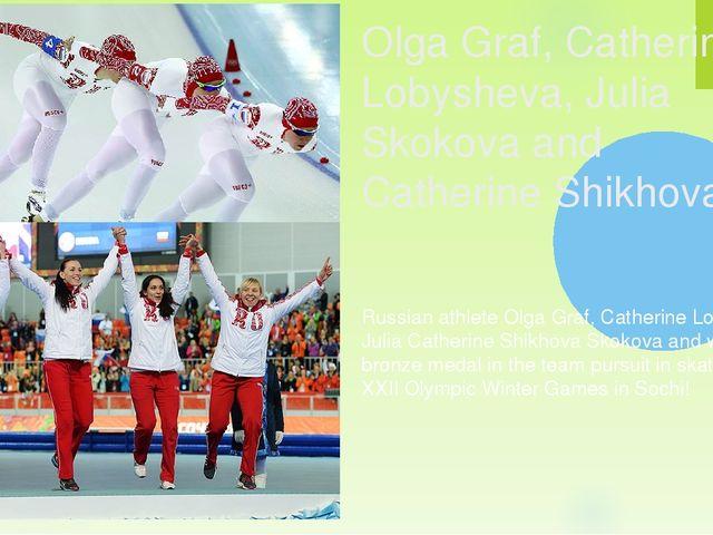Olga Graf, Catherine Lobysheva, Julia Skokova and Catherine Shikhova Russian...