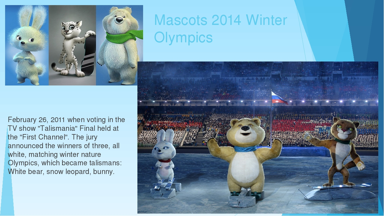 "Mascots 2014 Winter Olympics February 26, 2011 when voting in the TV show ""Ta..."