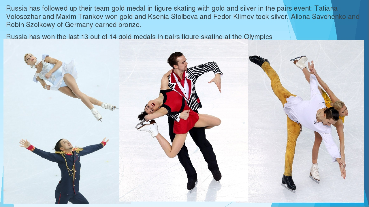 Russia has followed up their team gold medal in figure skating with gold and...