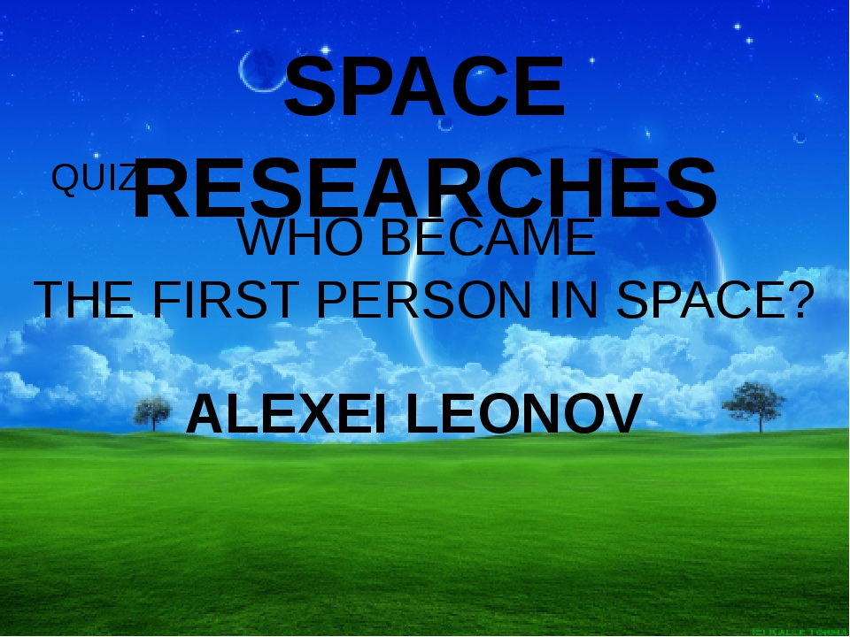 SPACE RESEARCHES QUIZ Who created the IDEA OF SPACESHIP BASED ON THE USE OF L...