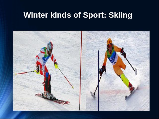 Winter kinds of Sport: Skiing