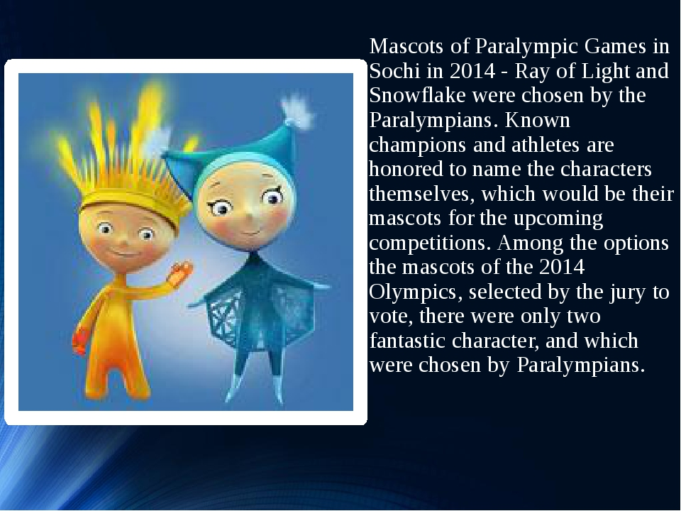 Mascots of Paralympic Games in Sochi in 2014 - Ray of Light and Snowflake wer...