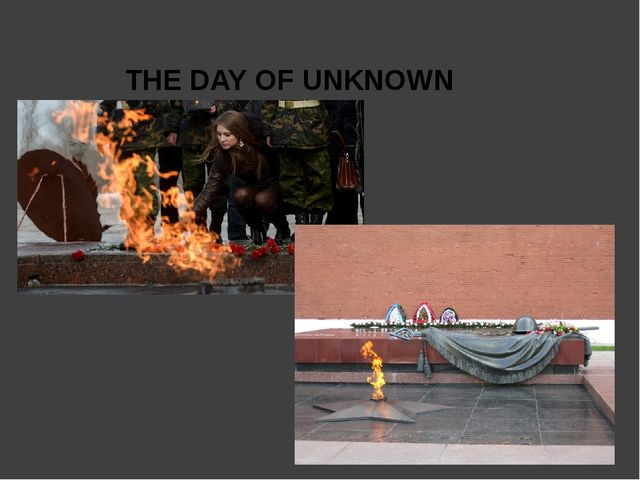 THE DAY OF UNKNOWN SOLDERS