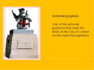 Armorial gryphon. One of the armorial gryphons that mark the limits of the Ci