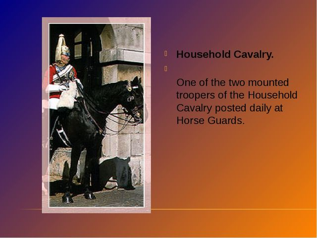 Household Cavalry. One of the two mounted troopers of the Household Cavalry p...