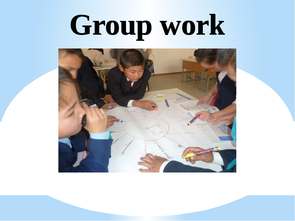 Group work Group work