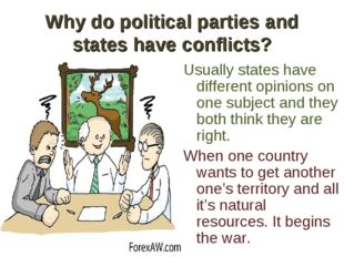 Why do political parties and states have conflicts? Usually states have diffe