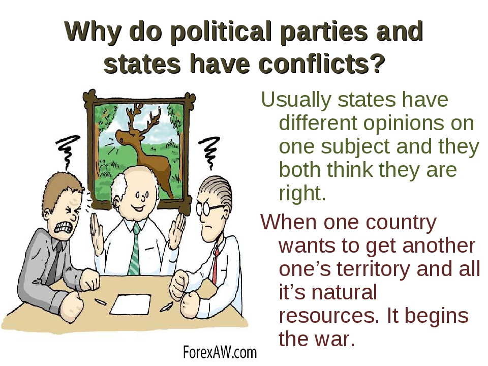 Why do political parties and states have conflicts? Usually states have diffe...