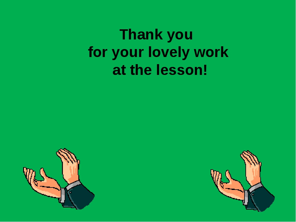 Thank you for your lovely work at the lesson!
