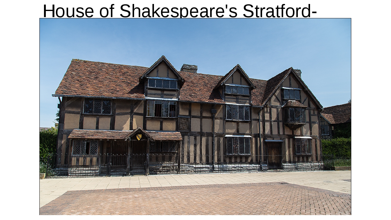 House of Shakespeare's Stratford-upon-Avon