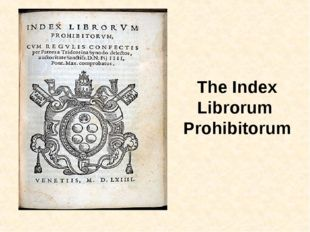 The Index Librorum Prohibitorum
