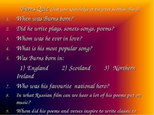 Burns Quiz (Test your knowledge of the great Scottish Bard). When was Burns
