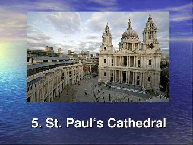 5. St. Paul's Cathedral