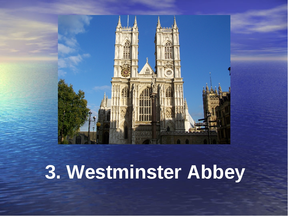 3. Westminster Abbey