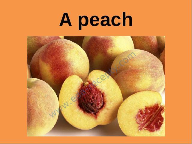 A peach
