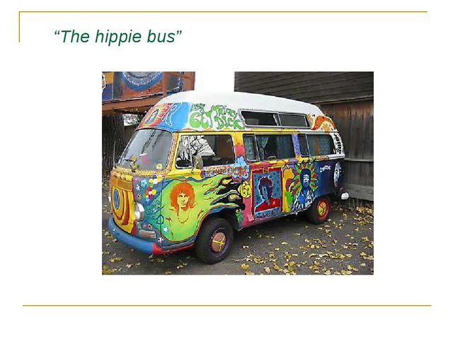 """The hippie bus"""