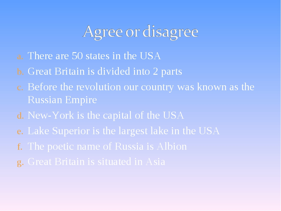 There are 50 states in the USA Great Britain is divided into 2 parts Before t...