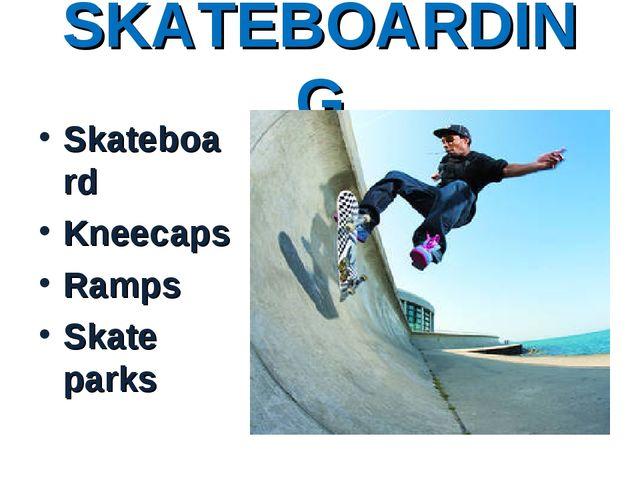 SKATEBOARDING Skateboard Kneecaps Ramps Skate parks