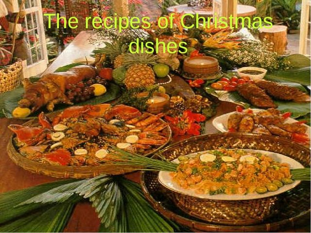 The recipes of Christmas dishes