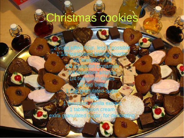 Christmas cookies 2 cups sifted flour, less if possible 1 1/2 teaspoons bakin...