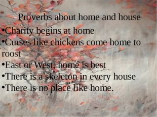 Proverbs about home and house Charity begins at home Curses like chickens com