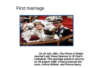 On 29 July 1981, The Prince of Wales married Lady Diana Spencer in St Paul
