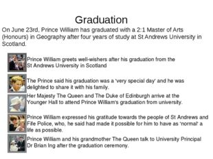 Graduation Prince William greets well-wishers after his graduation from the S