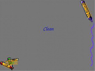 Clean Басы