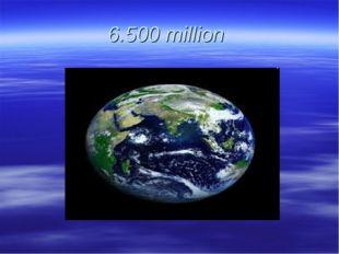 6.500 million