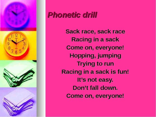 Phonetic drill Sack race, sack race Racing in a sack Come on, everyone! Hopp...