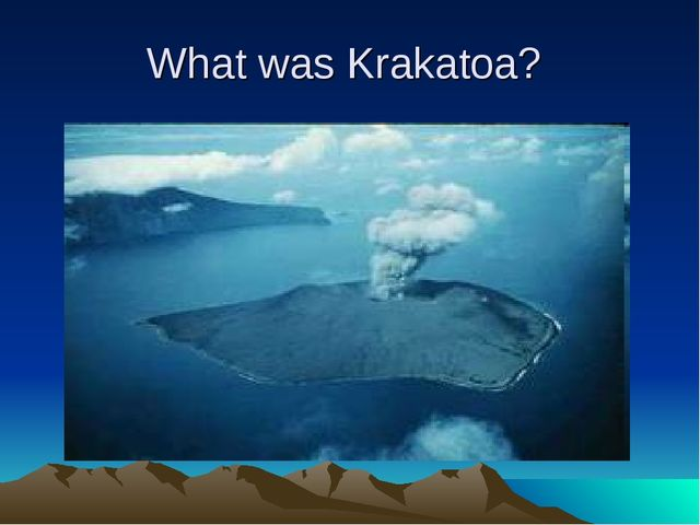 What was Krakatoa?