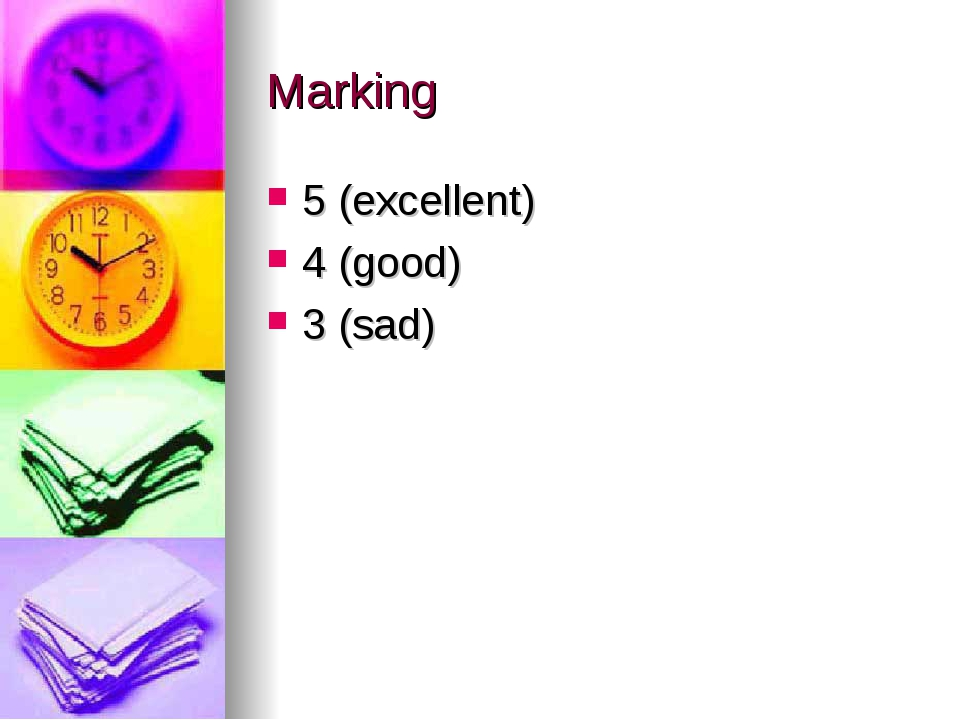 Marking 5 (excellent) 4 (good) 3 (sad)