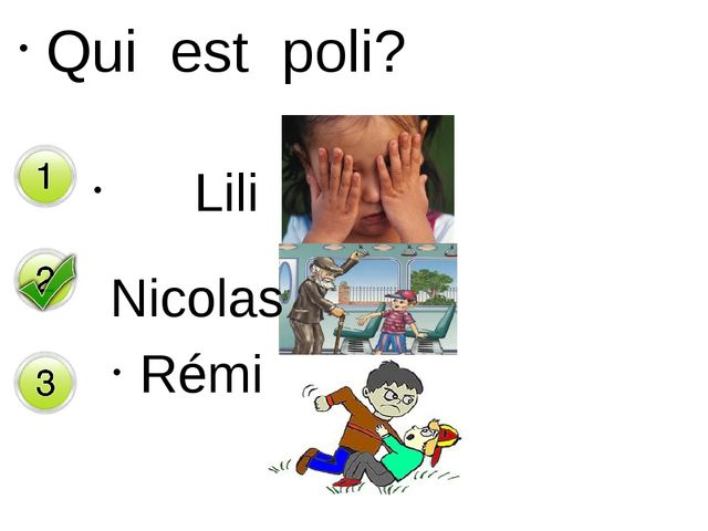 Qui est poli? Lili Rémi Nicolas