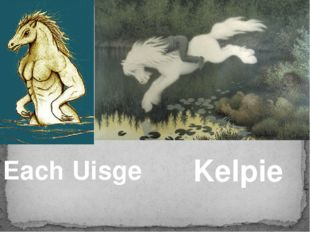 Each Uisge Kelpie
