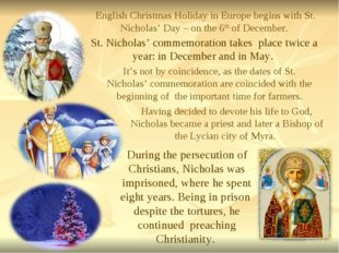 . English Christmas Holiday in Europe begins with St. Nicholas' Day – on the