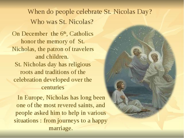On December the 6th, Catholics honor the memory of St. Nicholas, the patron o...